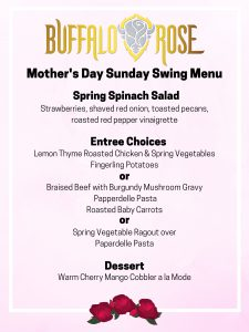 Buffalo Rose Mother's Day Menu